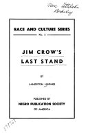 Jim Crow s Last Stand Book