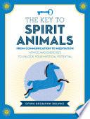 The Key to Spirit Animals