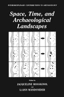 Space, Time, and Archaeological Landscapes Pdf/ePub eBook