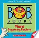 Bob Books - More Beginning Readers Box Set Phonics, Ages 4 and Up, Kindergarten (Stage 1: Starting to Read)