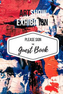 Art Show Exhibition Guest Book Book