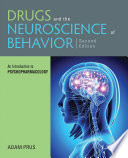 """""""Drugs and the Neuroscience of Behavior: An Introduction to Psychopharmacology"""" by Adam Prus"""