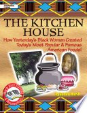 Kitchen House  How Yesterday s Black Women Created Today s Most Popular   Famous American Foods