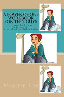 A Power Of One Workbook For Teen Guys