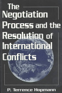 The Negotiation Process and the Resolution of International Conflicts