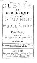 Clelia. An excellent new romance, etc. Pt. 1-3 translated by J. Davies, pt. 4, 5 by G. Havers
