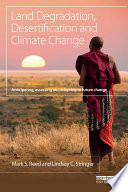 Land Degradation  Desertification and Climate Change