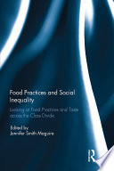 Food Practices and Social Inequality