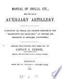 Manual of drills  etc  for the use of auxiliary artillery Book