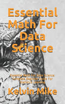 Essential Math For Data Science Book