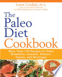The Paleo Diet Cookbook Book