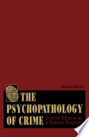 The Psychopathology of Crime