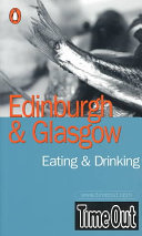 Edinburgh and Glasgow Eating and Drinking Guide