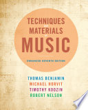 Techniques and Materials of Music  From the Common Practice Period Through the Twentieth Century  Enhanced Edition Book