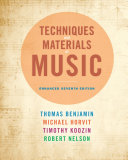 Techniques and Materials of Music: From the Common Practice Period Through the Twentieth Century, Enhanced Edition
