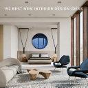 150 Best New Interior Design Ideas [Pdf/ePub] eBook
