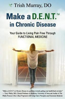 Make a D  E  N  T   Tm  in Chronic Disease