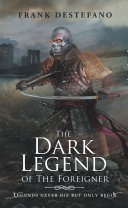 The Dark Legend of the Foreigner ebook