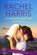 Accidentally Married on Purpose [Pdf/ePub] eBook