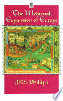 The Medieval Expansion of Europe Book