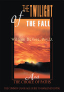 The Twilight of the Fall