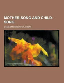 Mother Song And Child Song