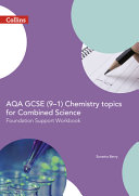 AQA GCSE (9-1) Chemistry Topics for Combined Science