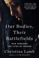 Our Bodies, Their Battlefields