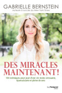 Des miracles, maintenant ! Pdf/ePub eBook
