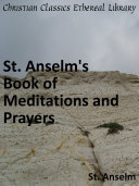 St. Anselm's Book of Meditations and Prayers.