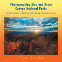 Photographing Zion and Bryce Canyon National Parks [Pdf/ePub] eBook