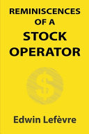 Reminiscences of a Stock Operator (Illustrated)