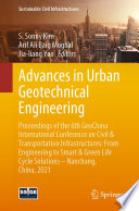 Advances In Urban Geotechnical Engineering