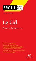 Profil - Corneille (Pierre) : Le Cid Pdf/ePub eBook