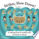 Striker  Slow Down