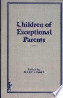 Children Of Exceptional Parents Book PDF