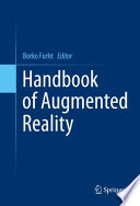 """Handbook of Augmented Reality"" by Borko Furht"