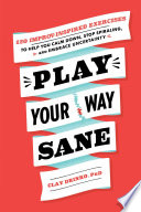 Play Your Way Sane Book