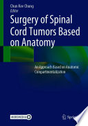 Surgery of Spinal Cord Tumors Based on Anatomy Book