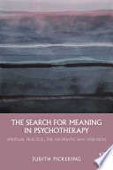 The Search for Meaning in Psychotherapy