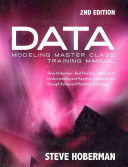 Data Modeling Master Class Training Manual 2nd Edition