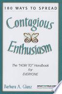 180 Ways to Spread Contagious Enthusiasm