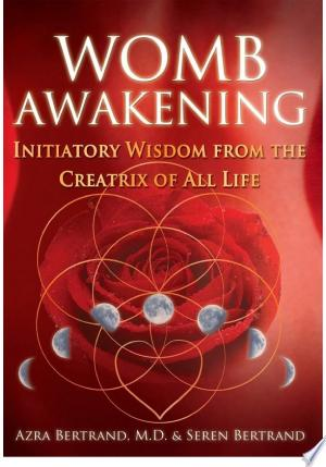 Download Womb Awakening Free Books - Reading Best Books For Free 2018