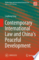 Contemporary International Law and China   s Peaceful Development Book