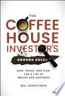 The Coffeehouse Investor S Ground Rules Book PDF