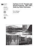 Carbon in U S  Forests and Wood Products  1987 1997  State by State Estimates