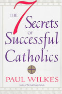 The Seven Secrets of Successful Catholics