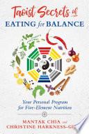 Taoist Secrets of Eating for Balance