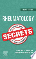 """Rheumatology Secrets E-Book"" by Sterling West, Jason Kolfenbach"