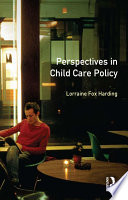 Perspectives in Child Care Policy